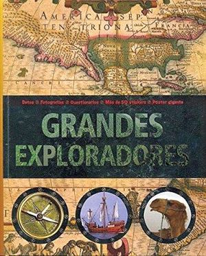GRANDES EXPLORADORES         (C/STICKERS/POSTER GIGANTE)
