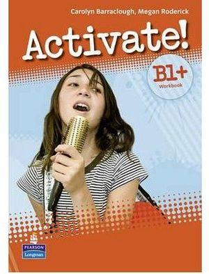 ACTIVATE! B1+ WORKBOOK (NO KEY) W/¡TEST MULTI-ROM