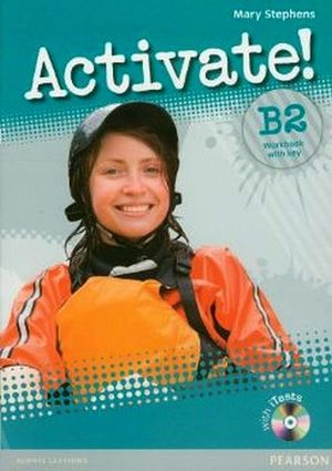 ACTIVATE! LEVEL B2 WORKBOOK W/KEY AND CD-ROM