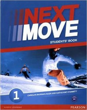 NEXT MOVE 1 STUDENT BOOK