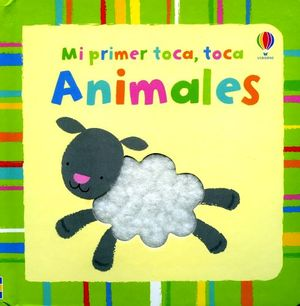MI PRIMER TOCA, TOCA: ANIMALES