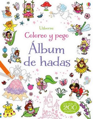 COLOREO Y PEGO -ALBUM DE HADAS-