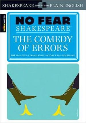 COMEDY OF ERRORS, THE (NO FEAR SHAKESPEARE)