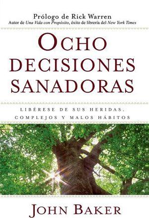 OCHO DECISIONES SANADORAS