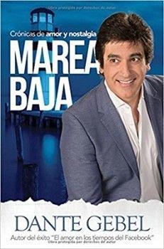 MAREA BAJA -CRONICAS DE AMOR Y NOSTALGIA-