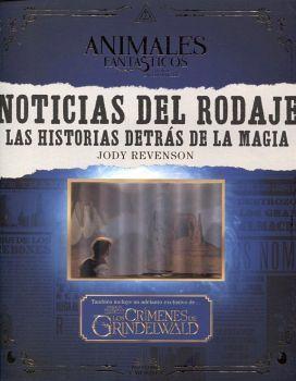 ANIMALES FANTASTICOS -NOTICIAS DEL RODAJE LAS HISTORIAS DETRAS DE