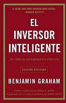 INVERSOR INTELIGENTE, EL -UN LIBRO DE ASESORAMIENTO PRACTICO-
