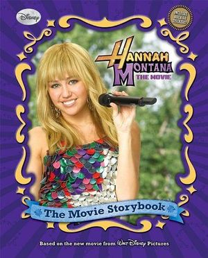 HANNAH MONTANA THE MOVIE STORYBOOK