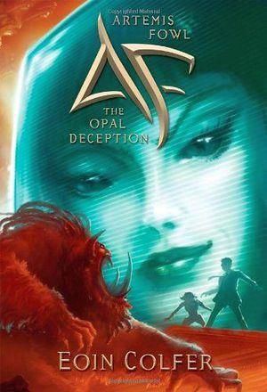 ARTEMIS FOWL #4: THE OPAL DECEPTION