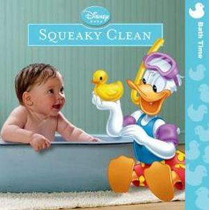 SQUEKY CLEAN (DISNEY BABY: BATH TIME)