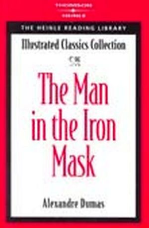 THE MAN IN THE IRON MASK (ILLUSTRATED CLASSICS COLLECTION)