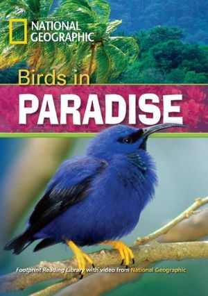 NATIONAL GEOGRAPHIC BIRDS IN PARADISE W/AUDIO-VIDEO