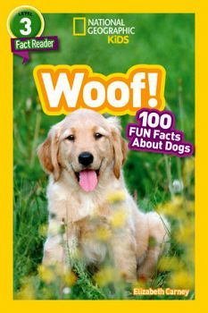 NATIONAL GEOGRAPHIC READERS: WOOF!