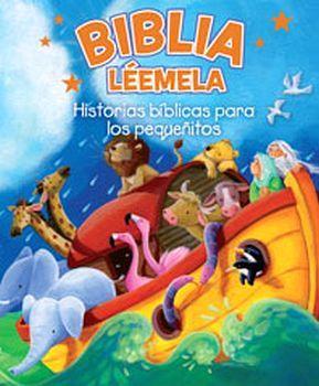 BIBLIA LEEMELA -HISTORIAS BIBLICAS PARA LOS PEQUEÑITOS-