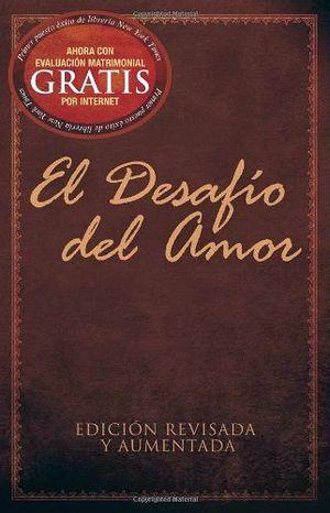 DESAFIO DEL AMOR, EL -ED.REVISADA Y AUMENTADA/EVALUACION MATRIMON