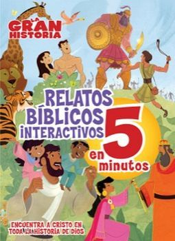 GRAN HISTORIA -RELATOS BIBLICOS INTERACTIVOS EN 5 MINUTOS-