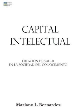 CAPITAL INTELECTUAL: CREACION DE VALOR EN LA SOCIEDAD
