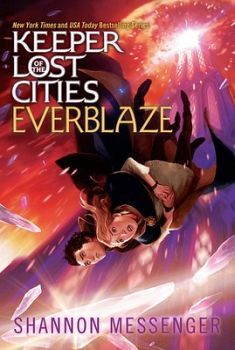 KEEPER OF THE LOST CITIES # 3: EVERBLAZE