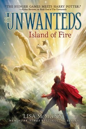 UNWANTEDS #3: ISLAND OF FIRE