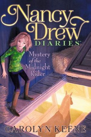 NANCY DREWS DIARIES #3: MYSTERY OF THE MIDNIGHT RIDER