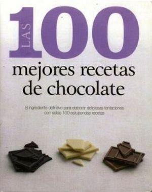 100 MEJORES RECETAS DE CHOCOLATE, LAS