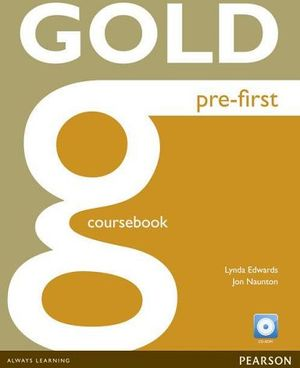 GOLD PRE-FIRST COURSEBOOK W/ACTIVEBOOK CD-ROM