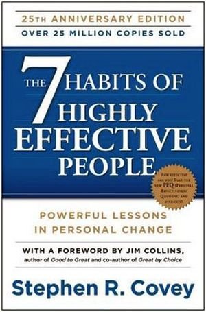 THE 7 HABITS OF HIGLY EFFECTIVE PEOPLE 25TH ANNIVERSARY ED
