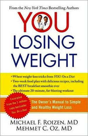 YOU LOSING WEIGHT: THE OWNER'S MANUAL TO SIMPLE