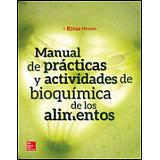 MANUAL DE PRACTICAS Y ACTIVIDADES DE BIOQUIMICA DE LOS ALIMENTOS
