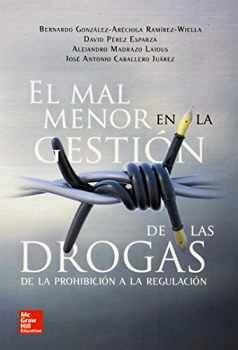 MAL MENOR EN LA GESTION DE LAS DROGAS, EL