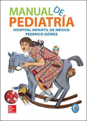 MANUAL DE PEDIATRIA (HOSPITAL INFANTIL DE MEXICO FEDERICO GOMEZ)
