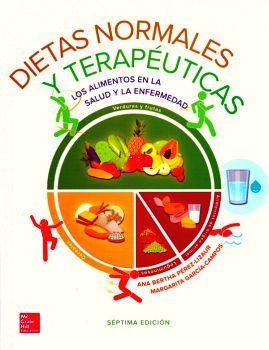 DIETAS NORMALES Y TERAPEUTICAS 7ED.