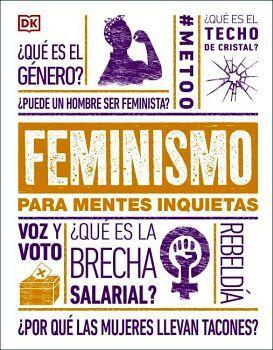 FEMINISMO PARA MENTES INQUIETAS           (EMPASTADO)