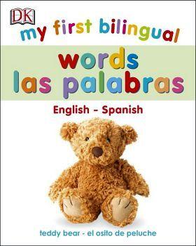 MY FIRST BILINGUAL WORDS - ENGLISH-SPANISH - (CARTONE)