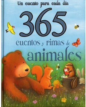 365 CUENTOS Y RIMAS DE ANIMALES  (GF)