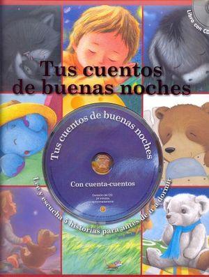 TUS CUENTOS DE BUENAS NOCHES (C/CD)
