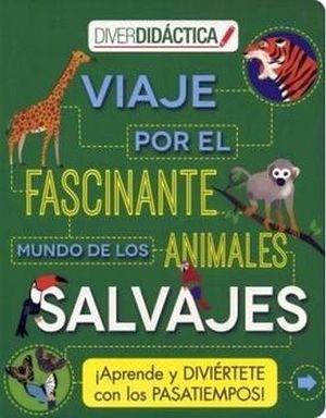 DIVERDIDACTICA -VIAJE POR EL FASCINANTE MUNDO DE LOS ANIMALES-