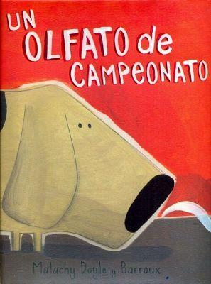 UN OLFATO DE CAMPEONATO                  (EMP.)