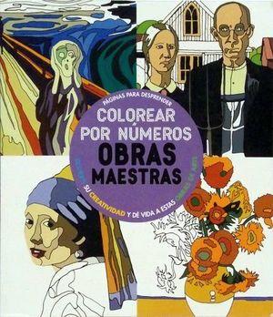 COLOREAR POR NUMEROS    -OBRAS MAESTRAS-