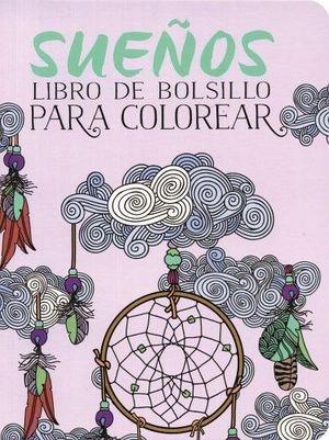 SUEÑOS -LIBRO DE BOLSILLO P/COLOREAR-
