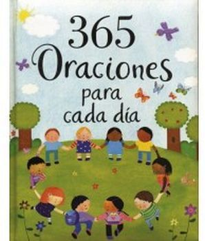 365 ORACIONES PARA CADA DIA