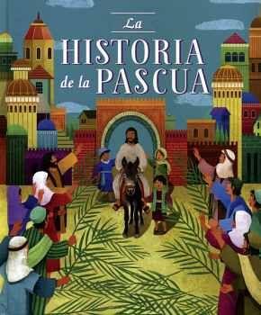 HISTORIA DE LA PASCUA, LA                (EMP.)