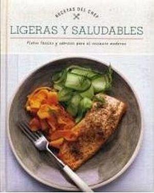 RECETAS DEL CHEF -LIGERAS Y SALUDABLES-