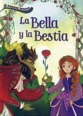 BELLA Y LA BESTIA, LA -PRIMEROS LECTORES- (EMPASTADO)