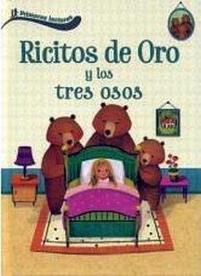 RICITOS DE ORO Y LOS TRES OSOS -PRIMEROS LECTORES- (EMPASTADO)