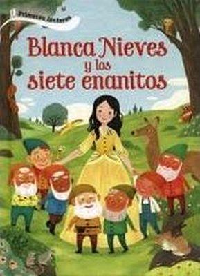 BLANCA NIEVES Y LOS SIETE ENANITOS -PRIMEROS LECTORES- (EMPASTADO