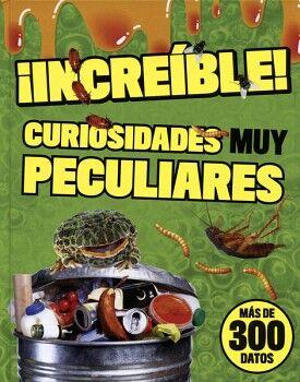 INCREIBLE! -CURIOSIDADES MUY PECULIARES-  (EMPASTADO)