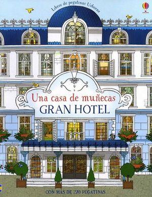 LIBRO DE PEGATINAS -UNA CASA DE MUÑECAS/GRAN HOTEL-