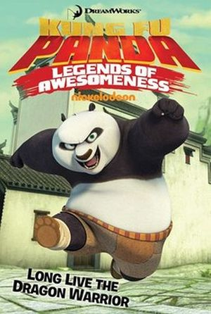 KUNG FU PANDA: LONG LIVE THE DRAGON WARRIOR