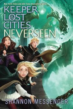 KEEPER OF THE LOST CITIES # 4: NEVERSEEN